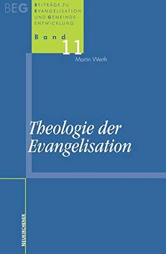 9783788724436: Theologie der Evangelisation