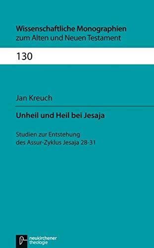 Unheil und Heil bei Jesaja: Jan Kreuch