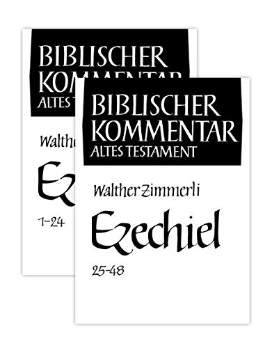 Ezechiel (1-24, 25-48): Walther Zimmerli