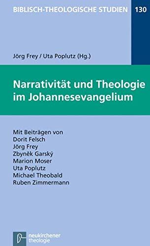Narrativit?t und Theologie im Johannesevangelium: N/A