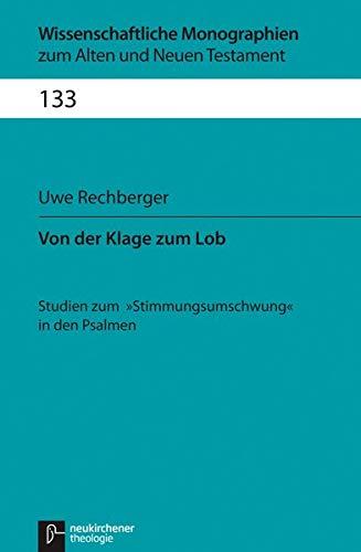 Von der Klage zum Lob: Uwe Rechberger
