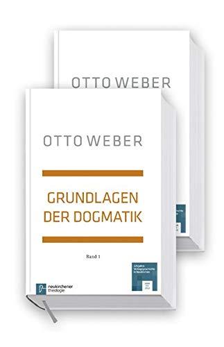 Grundlagen der Dogmatik, 2 Bde.: Otto Weber