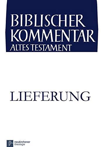 9783788728847: Chronik, 2. Lieferung / Biblischer Kommentar Altes Testament