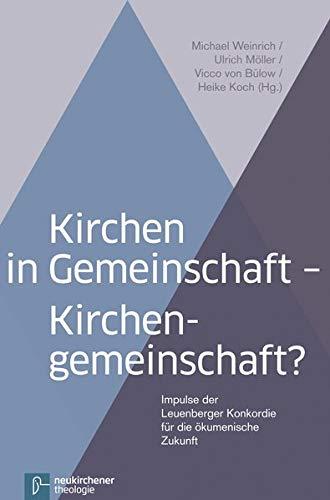 9783788728861: Kirchen in Gemeinschaft - Kirchengemeinschaft?