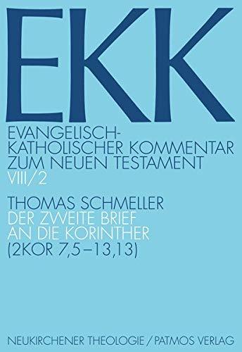 9783788729318: Der Zweite Brief an Die Korinther (2 Kor 7,5-13,13) (Evangelisch-Katholischer Kommentar Zum Neuen Testament) (German Edition)