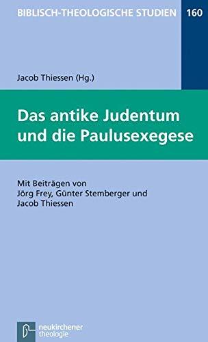 9783788729875: Das antike Judentum und die Paulusexegese
