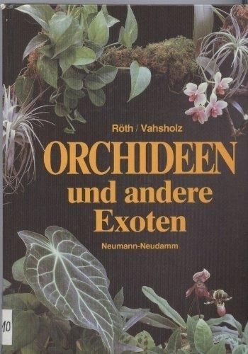 9783788804657: Orchideen und andere Exoten