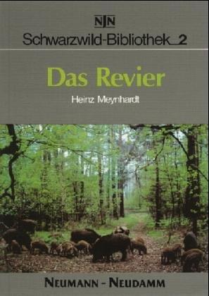 9783788805579: Schwarzwild-Bibliothek, Bd.2, Das Revier