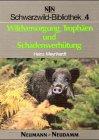 9783788806309: Schwarzwild-Bibliothek, Bd.4, Wildversorgung, Trophäen und Schadensverhütung
