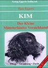 9783788806620: Der Kleine Münsterländer Vorstehhund. Pflege, Abrichtung, Zucht