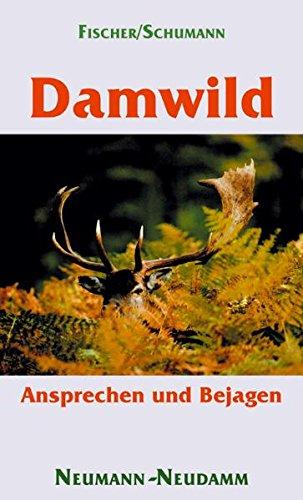 9783788807887: Damwild: Ansprechen und Bejagen