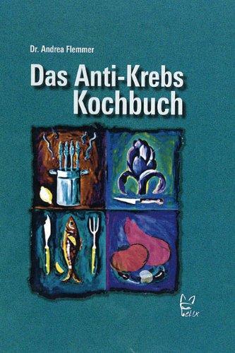9783788807924: Das Anti-Krebs-Kochbuch