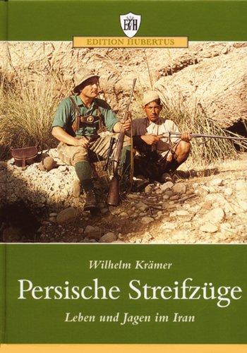 9783788807986: Persische Streifz�ge