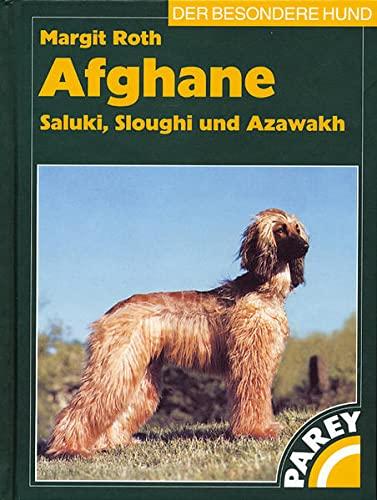 9783788809393: Afghane, Saluki, Sloughi und Azawakh: Praktische Ratschläge für Haltung, Pflege und Erziehung