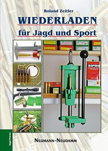 9783788812287: Wiederladen für Jagd und Sport
