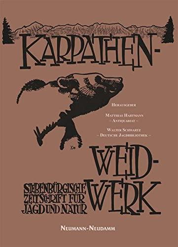 9783788816032: Karpathen-Weidwerk: Siebenbürgische Zeitschrift für Jagd und Natur. Jahrgang 1929-1930