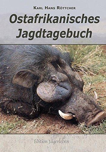 9783788817091: Ostafrikanisches Jagdtagebuch