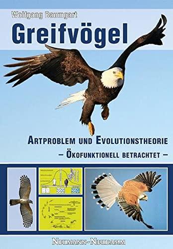 9783788817152: Greifvögel: Artproblem und Evolutionstheorie - Ökofunktionell betrachtet -