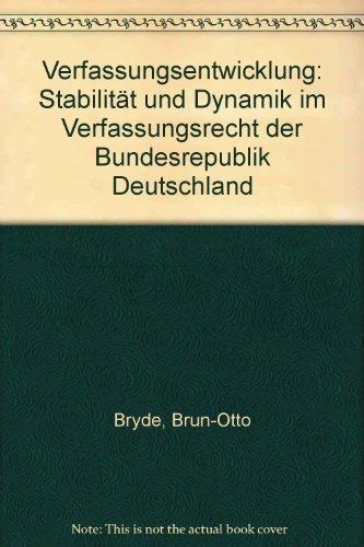 9783789007194: Verfassungsentwicklung: Stabilitat und Dynamik im Verfassungsrecht der Bundesrepublik Deutschland (German Edition)