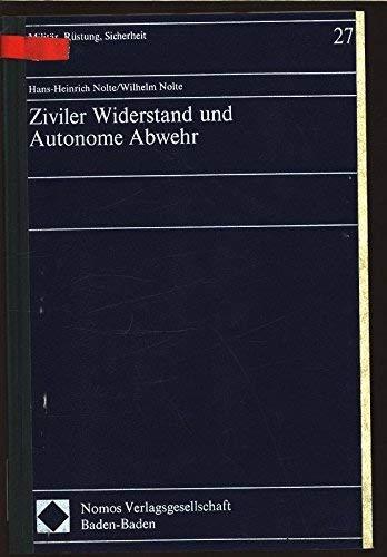 9783789010385: Ziviler Widerstand und Autonome Abwehr