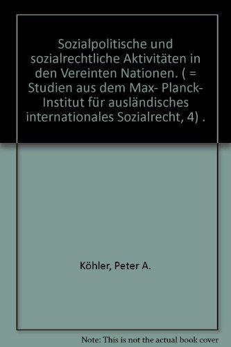 Studien aus dem Max-Planck-Institut für Ausländisches und Internationales Sozialrecht ; ...