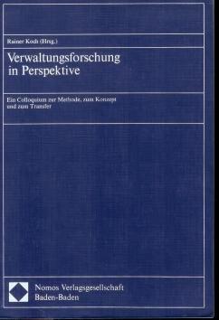 9783789014505: Verwaltungsforschung in Perspektive: Ein Colloquium zur Methode, zum Konzept und zum Transfer