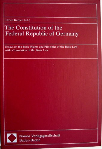 9783789015304: The Constitution of the Federal Republic of Germany: Essays on the Basic Rights and Principles of the Basic Law With a Translation of the Basic Law