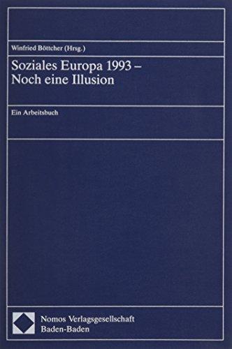 Soziales Eruopa 1993: Noch Eine Illusion: Bottcher, Winfried