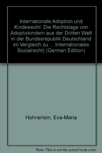 Internationale Adoption und Kindeswohl: Eva-Maria Hohnerlein