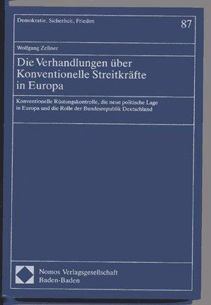 Die Verhandlungen über Konventionelle Streitkräfte in Europa: Wolfgang Zellner
