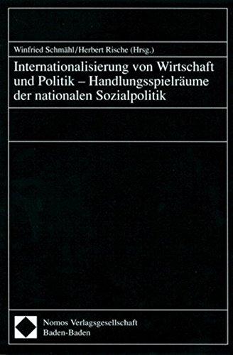 Internationalisierung von Wirtschaft und Politik, Handlungsspielräume der nationalen ...
