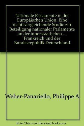Nationale Parlamente in der Europäischen Union: Philippe A. Weber-Panariello