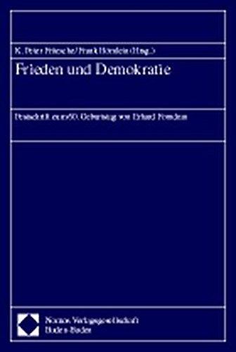 9783789051548: Frieden und Demokratie: Festschrift zum 60. Geburtstag von Erhard Forndran