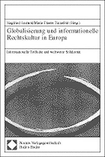 Globalisierung und informationelle Rechtskultur in Europa: Siegfried Lamnek