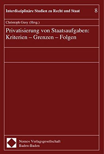 9783789054792: Privatisierung von Staatsaufgaben. Kriterien, Grenzen, Folgen