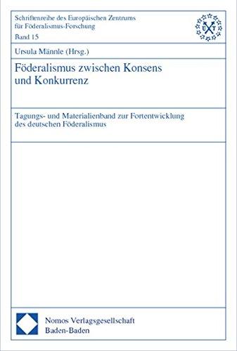 Föderalismus zwischen Konsens und Konkurrenz