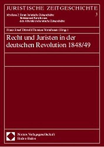 9783789056765: Recht und Juristen in der deutschen Revolution 1848- 49 (Juristische Zeitgeschichte. Abt. 2, Forum Juristische Zeitgeschichte)