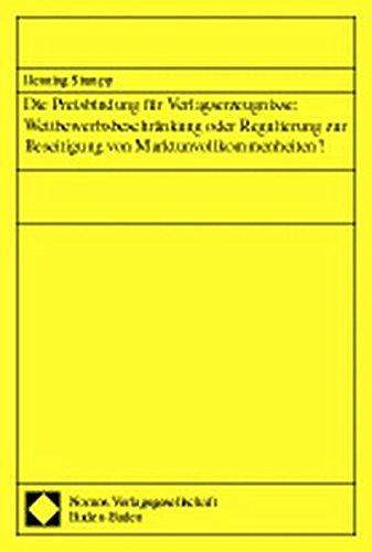 9783789058516: Die Preisbindung für Verlagserzeugnisse. Wettbewerbsbeschränkung oder Regulierung zur Beseitigung von Marktunvollkommenheiten?