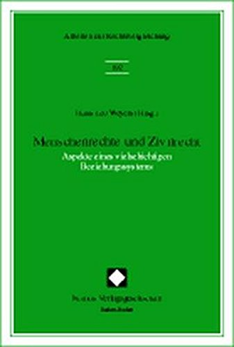 Menschenrechte und Zivilrecht.: Weyers, Hans-Leo [Hrsg.].