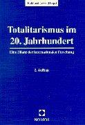9783789059544: Totalitarismus im 20. Jahrhundert. Eine Bilanz der internationalen Forschung.