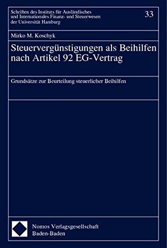 Steuervergünstigungen als Beihilfen nach Artikel 92 EG-Vertrag