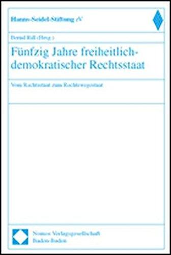9783789062384: Fünfzig Jahre freiheitlich-demokratischer Rechtsstaat