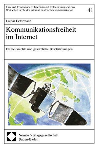 Kommunikationsfreiheit im Internet: Lothar Determann
