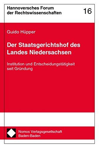 Der Staatsgerichtshof des Landes Niedersachsen: Guido H�pper