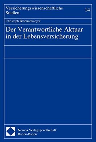 Der Verantwortliche Aktuar in der Lebensversicherung: Christopher Brömmelmeyer