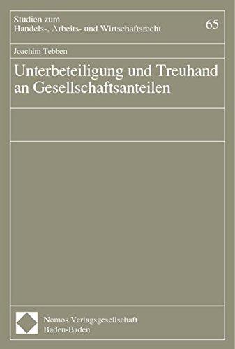 Unterbeteiligung und Treuhand an Gesellschaftsanteilen: Joachim Tebben