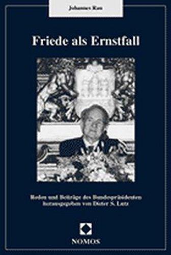 9783789068461: Friede als Ernstfall: Reden und Beiträge des Bundespräsidenten