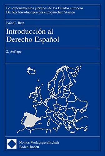 9783789069000: Introduccion al Derecho Espanol (Die Rechtsordnungen Der Europaischen Staaten) (Spanish Edition)