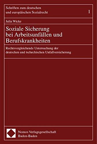 Soziale Sicherung bei Arbeitsunfällen und Berufskrankheiten: Julia Wicke