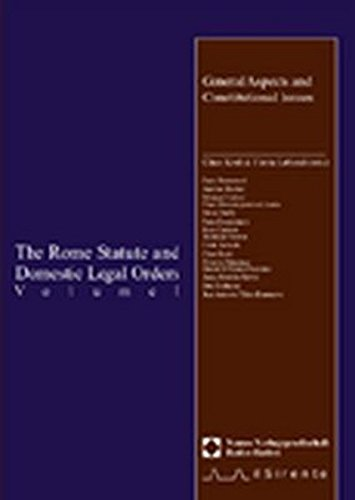 9783789069420: The Rome Statute and Domestic Legal Orders, Vol.1, General Aspects and Constitutional Issues, w. diskette (English and French Edition)